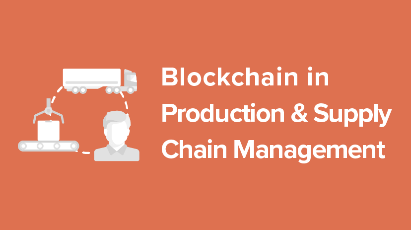 B-PROD-SINGLE Blockchain in Production and Supply Chain Management Course Cover Image