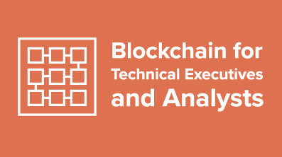 CTO-7 Blockchain for Technical Executives and Analysts (Certified) Cover Image
