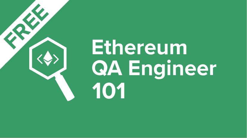 ETH-QA-101 Introduction to the Ethereum QA Engineer Course Cover Image